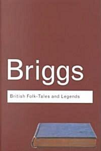 British Folk Tales and Legends : A Sampler (Paperback, 2 New edition)