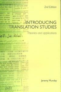 Introducing translation studies : theories and applications 2nd ed