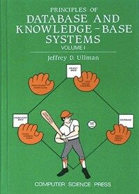 Principles of database and knowledge-base systems