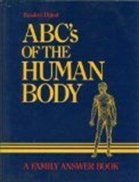 ABC's of the human body : a family answer book