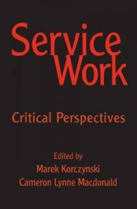 Service work : critical perspectives