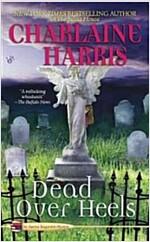 [중고] Dead over Heels (Mass Market Paperback, Reprint)