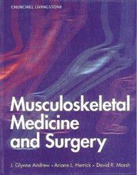 Musculoskeletal medicine and surgery