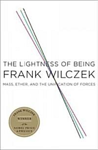 The Lightness of Being (Hardcover)