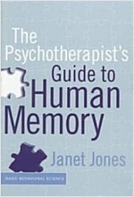 The Psychotherapist's Guide to Human Memory (Hardcover)