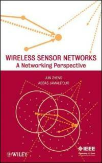 Wireless sensor networks : a networking perspective