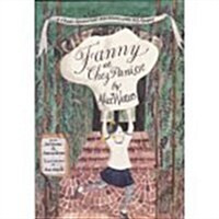 Fanny at Chez Panisse: A Childs Restaurant Adventures with 46 Recipes (Hardcover, 1st)