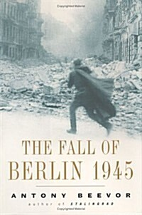 The Fall of Berlin 1945 (Hardcover, illustrated edition)