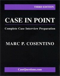 Case in point : complete case interview preparation 3rd ed