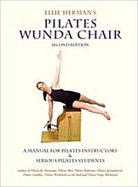 Ellie Hermans Pilates Wunda Chair (Paperback, Second)