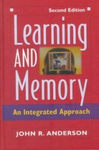 Learning and memory : an integrated approach 2nd ed