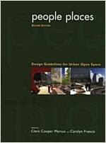 People Places: Design Guidlines for Urban Open Space (Paperback, 2, Revised)