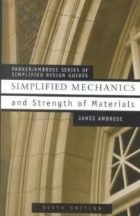 Simplified mechanics & strength of materials 6th ed