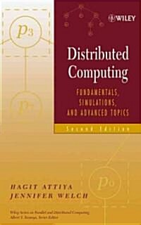 Distributed Computing: Fundamentals, Simulations, and Advanced Topics (Hardcover, 2)
