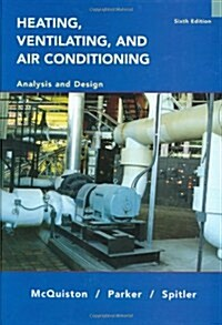 Heating, Ventilating, and Air Conditioning: Analysis and Design (Hardcover, 6, Revised)