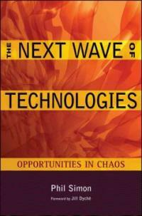 The next wave of technologies : opportunities from chaos