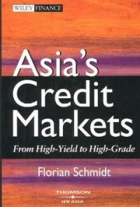 Asia's credit markets : from high-yield to high-grade