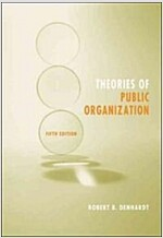 Theories of Public Organization (Paperback, 5th)