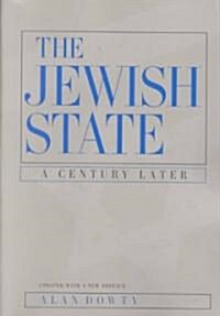 The Jewish State: A Century Later (Paperback, Updated)