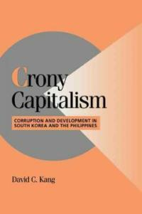 Crony Capitalism : Corruption and Development in South Korea and the Philippines (Paperback)