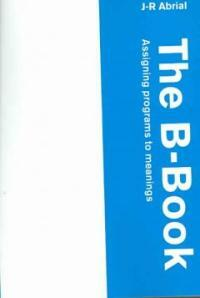 The B-book : assigning programs to meanings