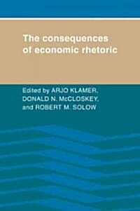 The Consequences of Economic Rhetoric (Paperback, 1st)