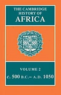 The Cambridge History of Africa (Hardcover)