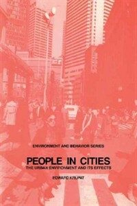 People in cities : the urban environment and its effects