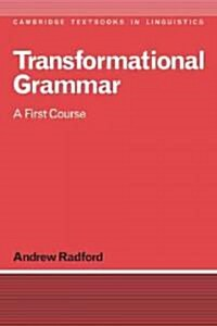 Transformational Grammar: A First Course (Paperback)