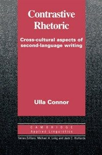 Contrastive rhetoric : cross-cultural aspects of second-language writing