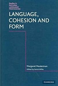Language, Cohesion and Form (Hardcover)