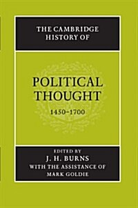 The Cambridge History of Political Thought 1450-1700 (Paperback)