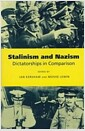 Stalinism and Nazism : Dictatorships in Comparison (Paperback)