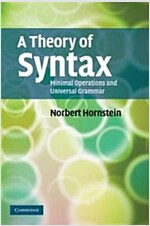 A Theory of Syntax : Minimal Operations and Universal Grammar (Paperback)