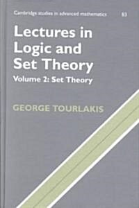 Lectures in Logic and Set Theory: Volume 2, Set Theory (Hardcover)