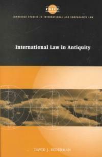International law in antiquity : David J. Bederman