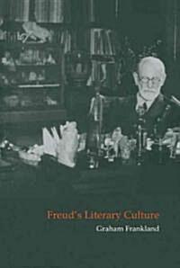 Freuds Literary Culture (Hardcover)