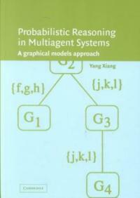 Probabilistic reasoning in multi-agent systems: a graphical models approach
