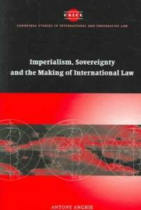 Imperialism, sovereignty, and the making of international law