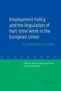 Employment policy and the regulation of part-time work in the European Union : a comparative analysis