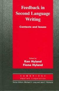 Feedback in second language writing : contexts and issues