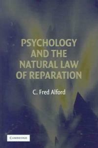 Psychology and the natural law of reparation