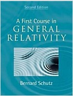 A First Course in General Relativity (Hardcover, 2 Revised edition)