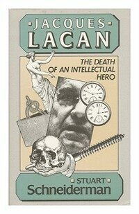 Jacques Lacan : the death of an intellectual hero