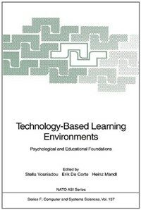 Technology-based learning environments : psychological and educational foundations