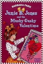 Junie B. Jones #14: Junie B. Jones and the Mushy Gushy Valentime [With Valentine Card] (Paperback)