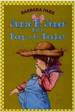 Junie B. Jones #15 : Junie B. Jones Has a Peep in Her Pocket (Paperback)