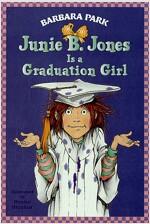 Junie B. Jones #17: Junie B. Jones Is a Graduation Girl (Paperback)