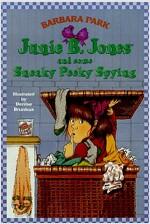 Junie B. Jones #4: Junie B. Jones and Some Sneaky Peeky Spying (Paperback)