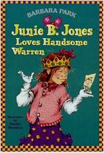 Junie B. Jones #7: Junie B. Jones Loves Handsome Warren (Paperback)